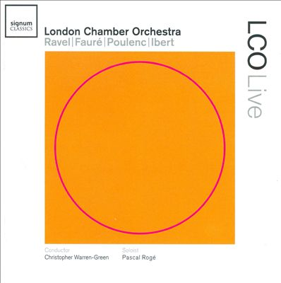 London Chamber Orchestra plays Ravel, Fauré, Poulenc & Ibert
