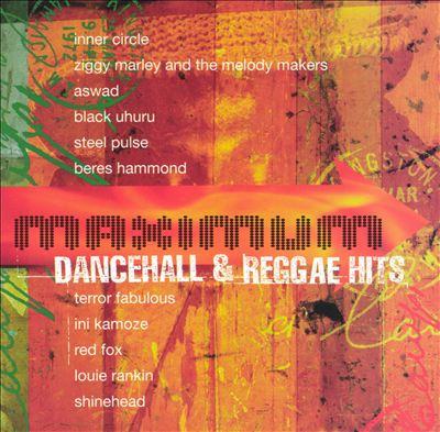 Maximum Dancehall & Reggae Hits