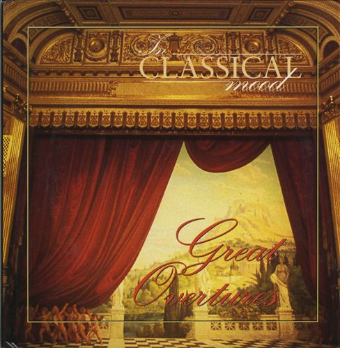In Classical Mood: Great Overtures
