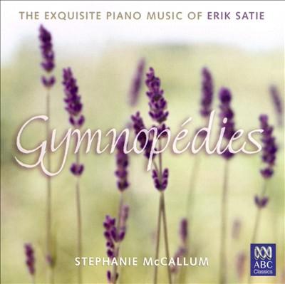 Satie: Gymnopédies