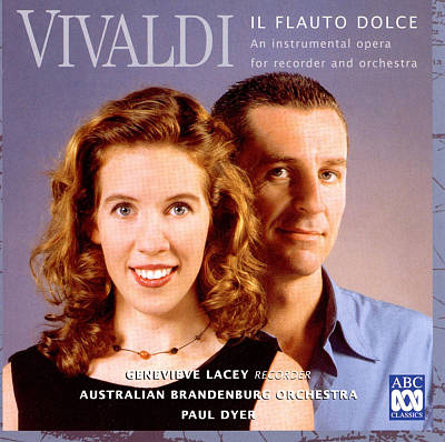 Vivaldi: Il Flauto Dolce - An Instrumental Opera for Recorder and Orchestra