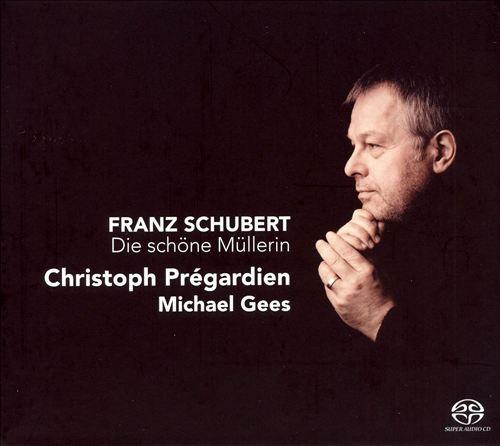Schubert: Die schöne Müllerin