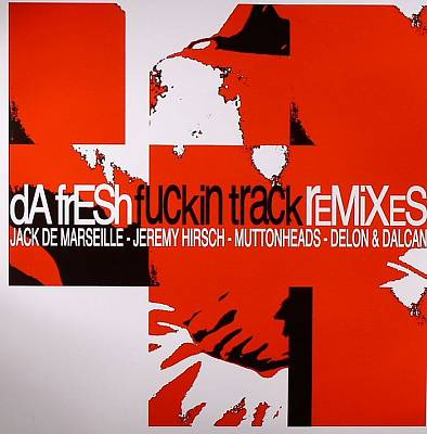 Fuckin Track Remixes