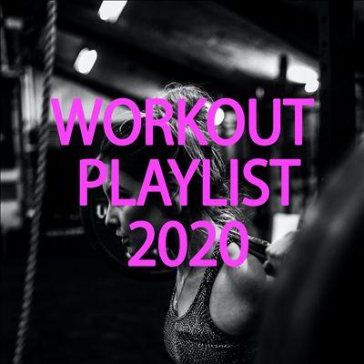 Workout Playlist 2020 [October 2, 2020]