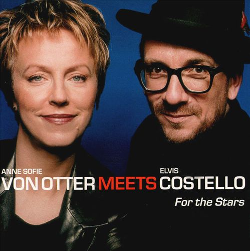 For the Stars (Anne Sofie von Otter Meets Elvis Costello)
