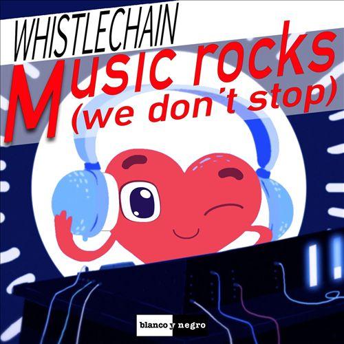Music Rocks (We Don't Stop)