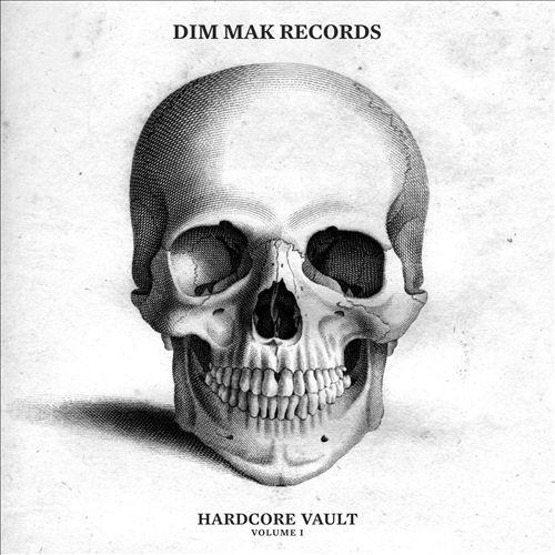 Dim Mak Hardcore Vault, Vol. 1