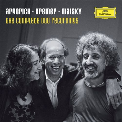 Argerich, Kremer & Maisky: The Complete Duo Recordings