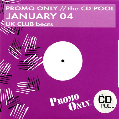 Promo Only: UK Club Beats (January 2004)