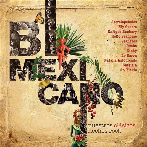 Bimexicano: Nuestros Clásicos Hechos Rock