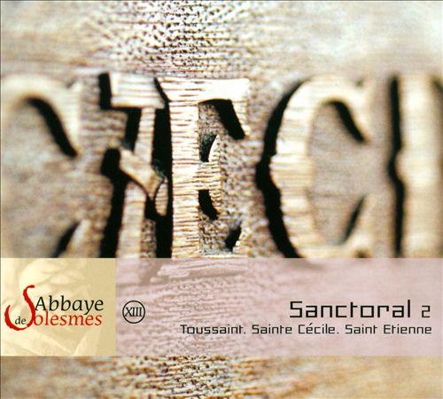 Abbaye de Solesmes, Vol. 13: Sanctoral 2