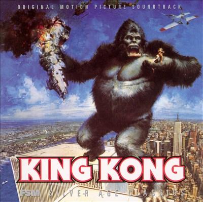 King Kong [Original Motion Picture Soundtrack]
