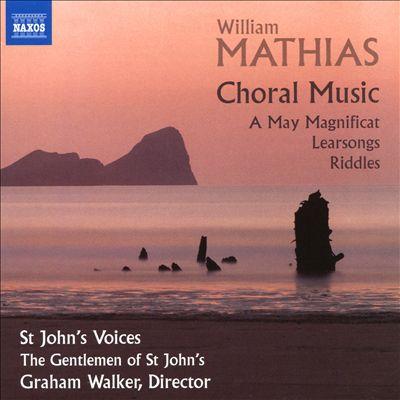 William Mathias: Choral Music