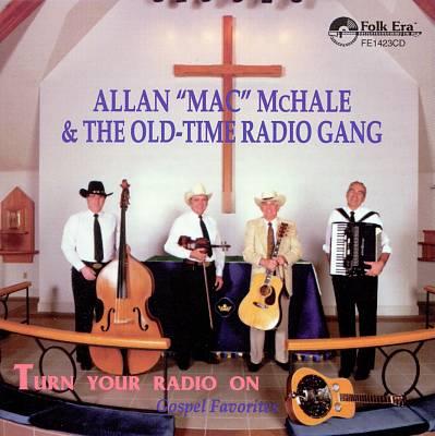 Turn Your Radio On (Gospel Favorites)