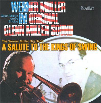 Salute to the Kings of Swing/Original Glenn Miller Sound