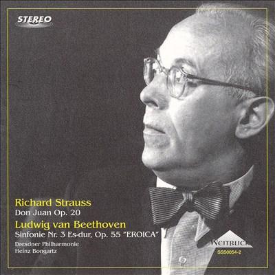 Richard Strauss: Don Juan Op. 20; Beethoven: Sinfonie Nr. 3