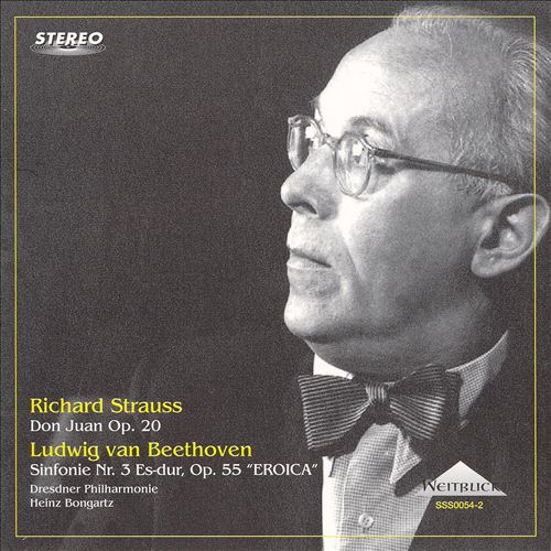 Richard Strauss: Don Juan Op. 20; Beethoven: Sinfonie Nr. 3
