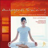Autogenes Training [Grundkurs]
