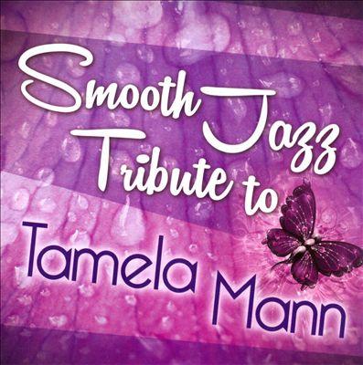 Smooth Jazz Tribute to Tamela Mann