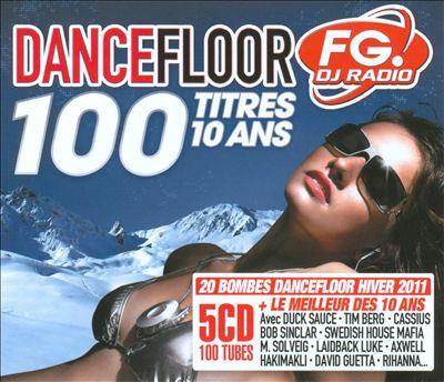 Dancefloor FG 100: Hiver 2011