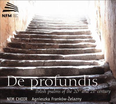 De Profundis: Polish psalms of the 20th and 21st century