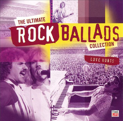 The Ultimate Rock Ballads Collection: Love Hurts