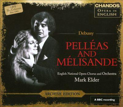 Debussy: Pelléas and Mélisande