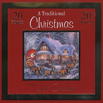 A Traditional Christmas: The Gold Collection