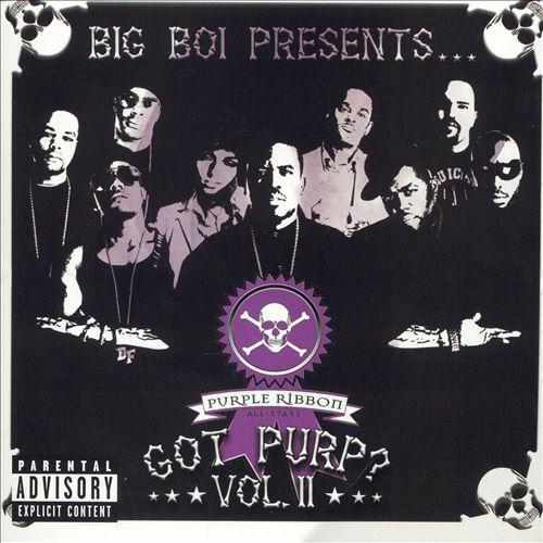 Big Boi Presents...Got Purp?, Vol. 2