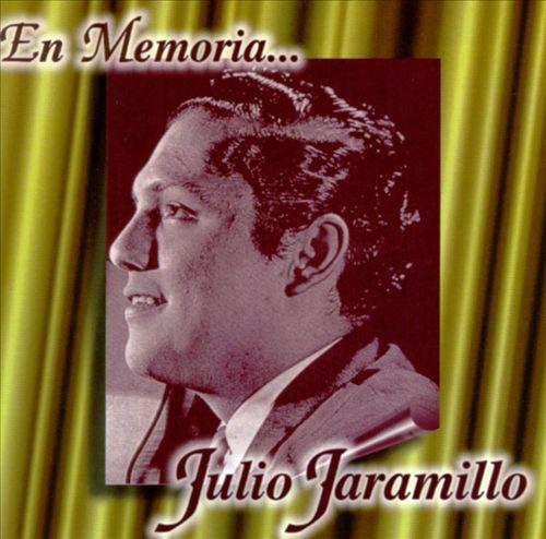 En Memoria de Julio Jaramillo