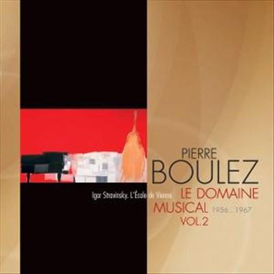 Le Domaine Musical, Vol. 2: 1956-1967