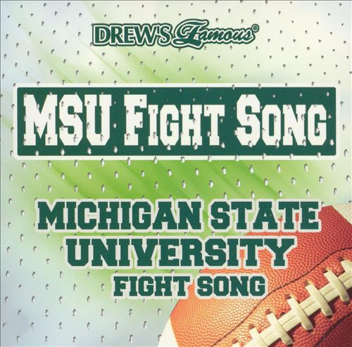 MSU Fight Song: Michigan State University Fight Song