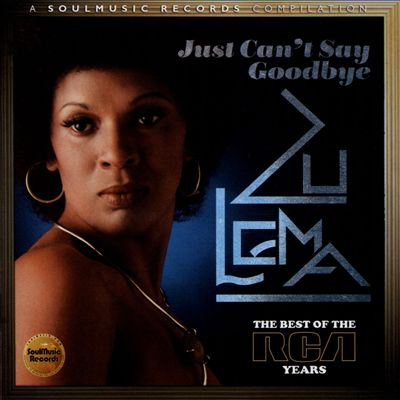 Just Can't Say Goodbye: Best of the RCA Years