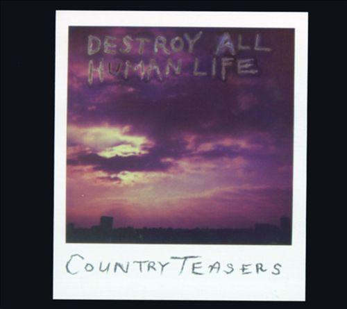 Destroy All Human Life