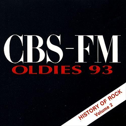CBS-FM Oldies 93: History of Rock, Vol. 2