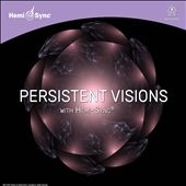 Persistent Visions With Hemi-Sync