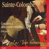 Sainte-Colombe: Concerts a deux violes esgales, Vol. 4
