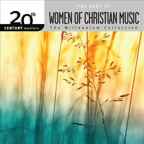 20th Century Masters: Best of Women Of Christian Music