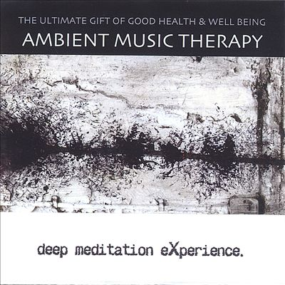 Ambient Music Therapy: Deep Meditation Experience