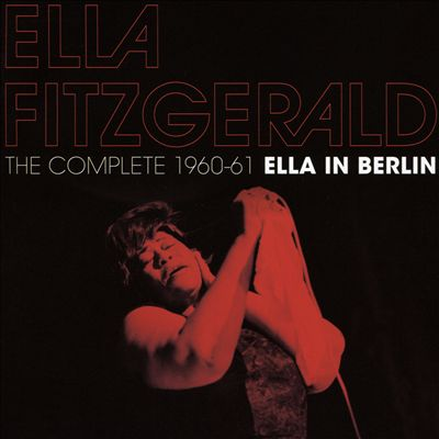 Complete 1960-1961 Ella in Berlin