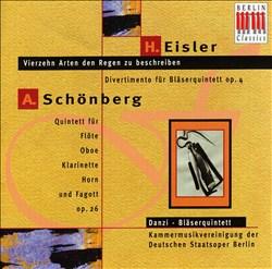Hanns Eisler: Vierzehn Arten den Regen zu beschreiben; Divertimento Op. 4; Arnold Schönberg: Quintett Op. 26