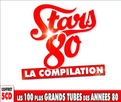 Stars 80: La Compilation
