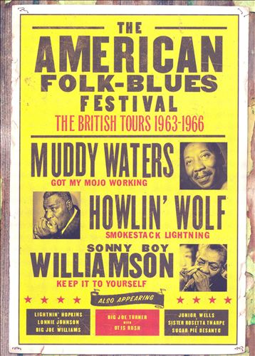American Folk Blues Festivals 1963-1966: The British Tours [DVD]