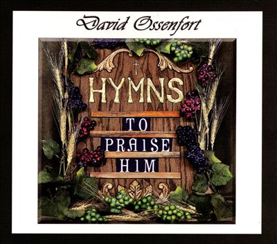 Hymns to Praise Him