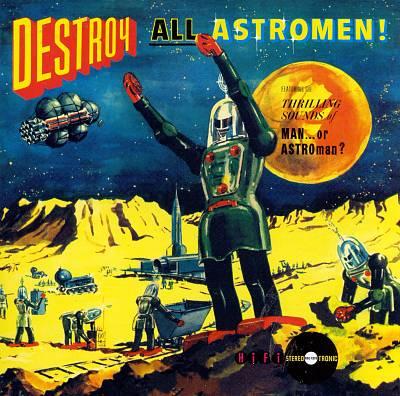 Destroy All Astromen!!