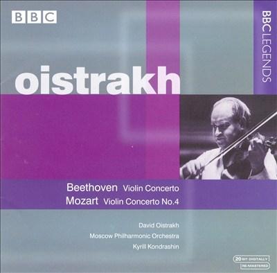 Beethoven: Violin Concerto; Mozart: Violin Concerto No. 4