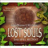 Lost Souls - 1. Teil