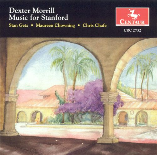 Dexter Morrill: Music for Stanford