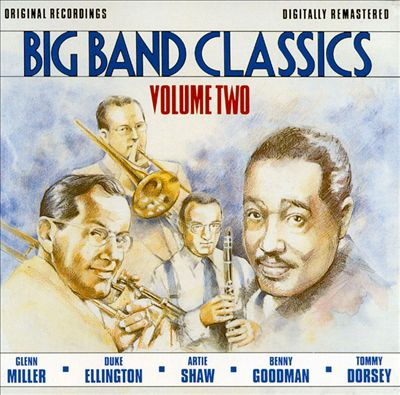 Big Band Classics, Vol. 2