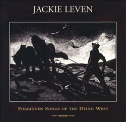 Forbidden Songs of the Dying West